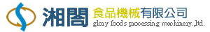 GLORY FOODS PROCESSING MACHINERY., LTD.