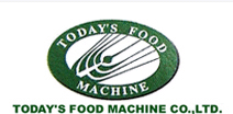 TODAY'S FOOD MACHINE CO., LTD.